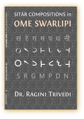 Sitart Compositions in Ome Swarlipi by Dr. Ragini Trivedi (Omenad, 2010)