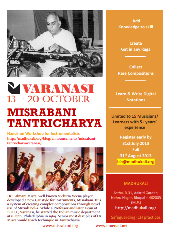Misrabani Tantricharya intensive workshop planned at Varanasi from October 13th to 20th, 2013.